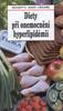 Diety při onemocnění hyperlipidémií, Recepty, rady lékaře
