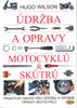 Údržba a opravy motocyklů a skútrů, Praktický návod pro údržbu a drobné opravy motocyklů