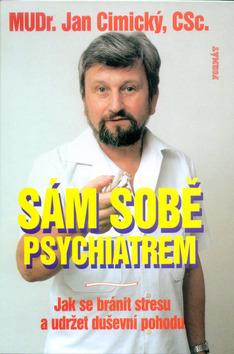 Sám sobě psychiatrem