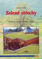 Zelené střechy, Plánování, realizace, příklady