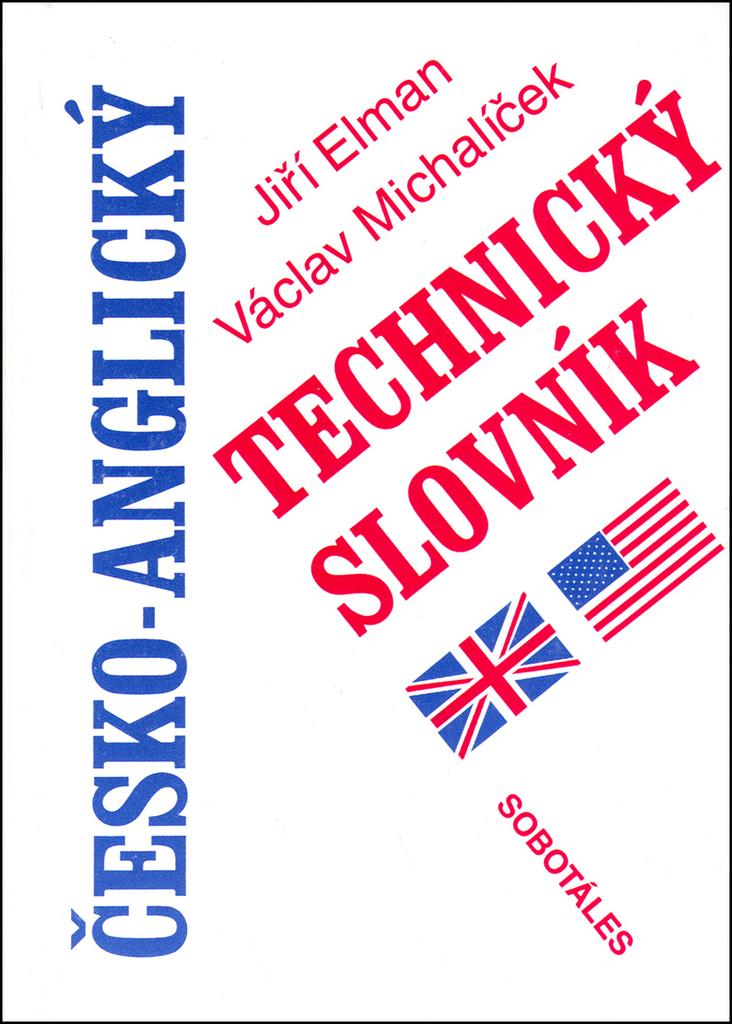 Česko-anglický technický slovník - Václav Michalíček