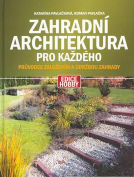 Zahradní architektura pro každého