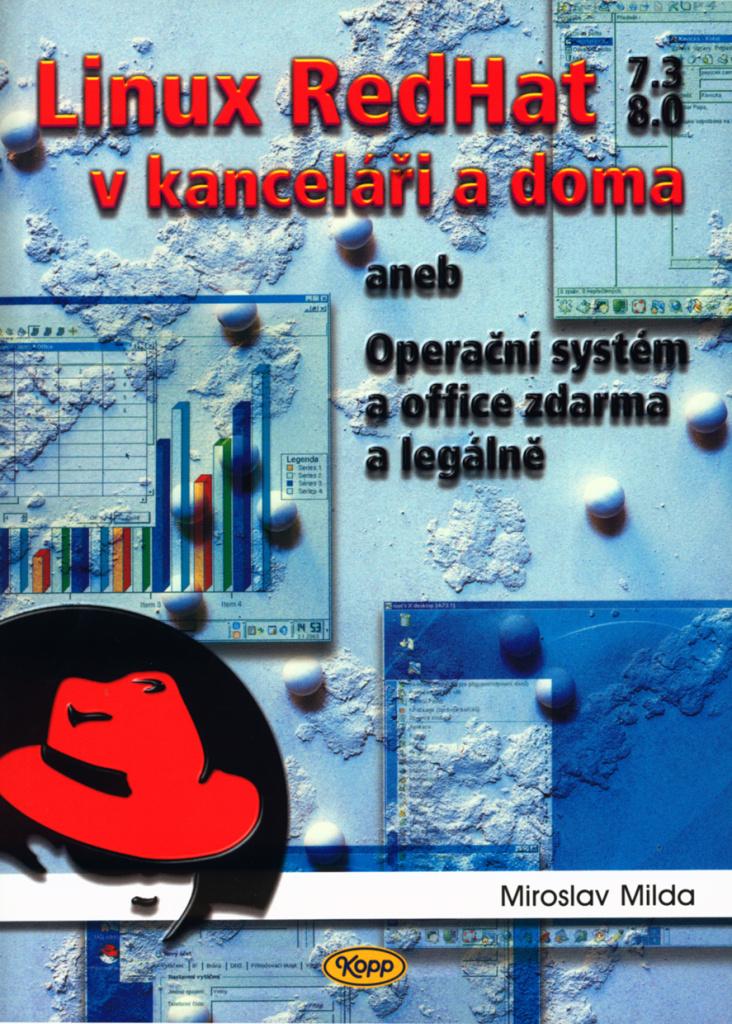 Linux RedHat 7.3 8.0 v kanceláři a doma - Miroslav Milda