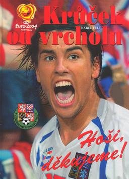 Krůček od vrcholu Euro 2004