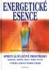 Energetické esence, Spirituální léčivé prostředky