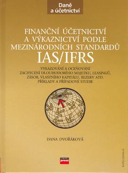 Finanční účetnictví a výkaznictví podle mezinárodních standardů IAS/IFRS