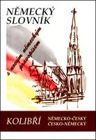 KOLIBŘÍ SLOVNÍK NĚMECKO-ČESKÝ, ČESKO-NĚMECKÝ, S NOVÝM NĚMECKÝM PRAVOPISEM