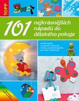 101 nejkrásnějších nápadů do dětského pokoje, 5107