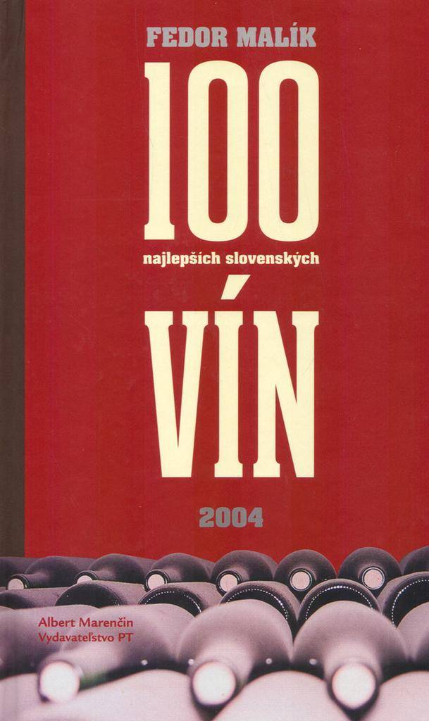 Marenčin PT Fedor Malík 100 najlepších slovenských vín