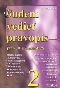 Budem vedie pravopis pre 7., 8. a 9. ročník ZŠ 2