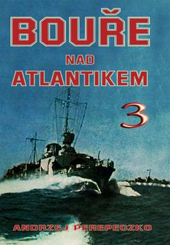 Bouře nad Atlantikem 3.