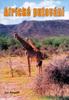 Africké putování - Jan Pospíšil; Jan Pospíšil