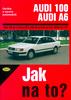 Audi 100/Audi A6 od 11/90 do 7/97, Údržba a opravy automobilů č. 76
