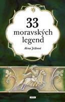 33 moravských legend - Alena Ježková; Zdenka Krejčová