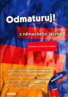 Odmaturuj! z německého jazyka 2, Součástí je audio CD k úkolům