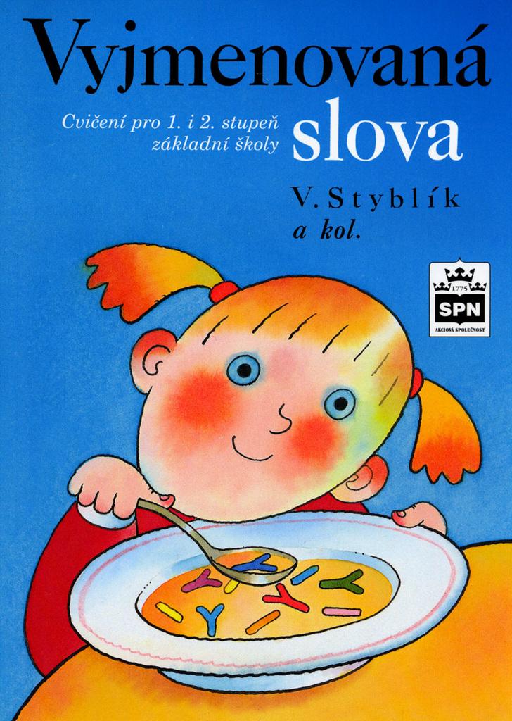 Vyjmenovaná slova - Vlastimil Styblík