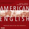 American English Advanced - Pavel Strejc; Zdeněk Benedikt