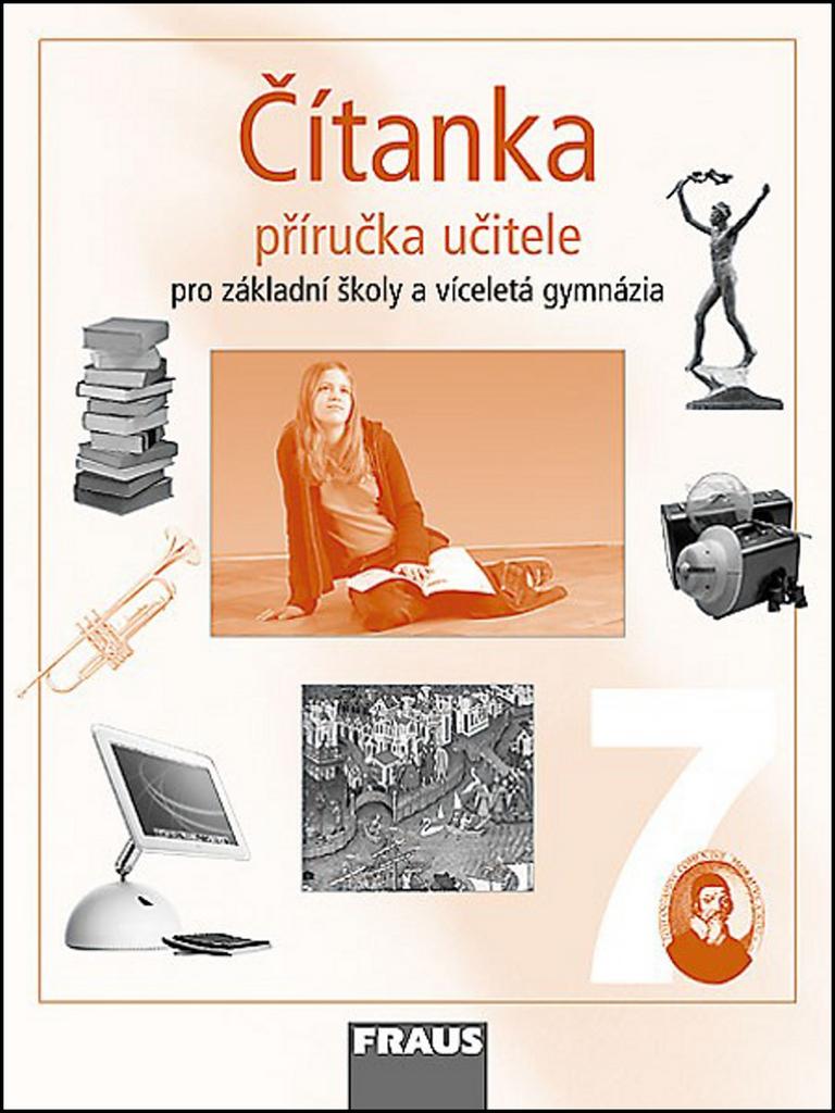 Čítanka 7 Příručka učitele - Ladislava Lederbuchová