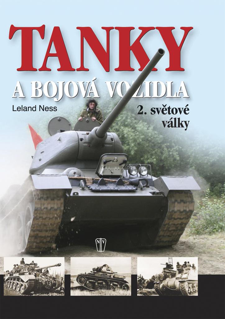Tanky a bojová vozidla 2.světové války - Leland Ness