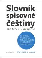 Slovník spisovné češtiny Studentské vydání, pro školu a veřejnost