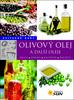 Olivový olej a další oleje, Užitečné rady
