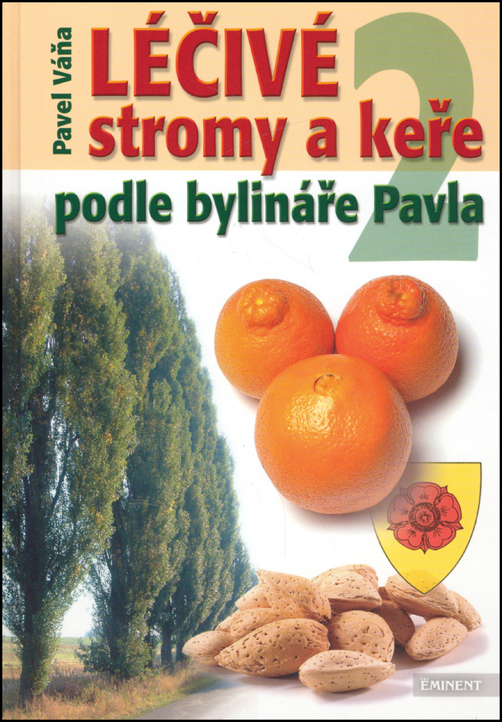 Léčivé stromy a keře 2 - Pavel Váňa