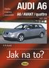 Jak na to?(94) Audi A6/Avant, Údržba a opravy automobilů č.94