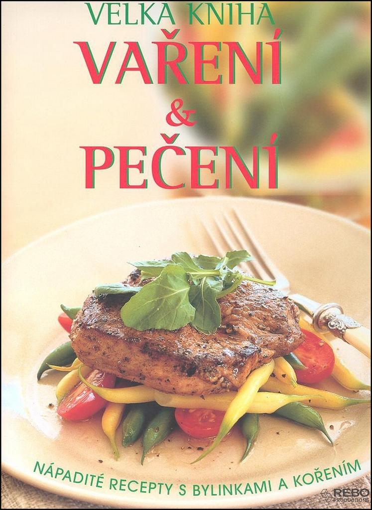 Velká kniha Vaření a Pečení