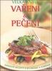 Velká kniha Vaření a Pečení, Nápadité recepty s bylinkami a kořením