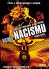 Historie nacismu první část, Ztracená ideologie slaví triumf
