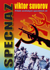 Specnaz, Příběh sovětských speciálních sil