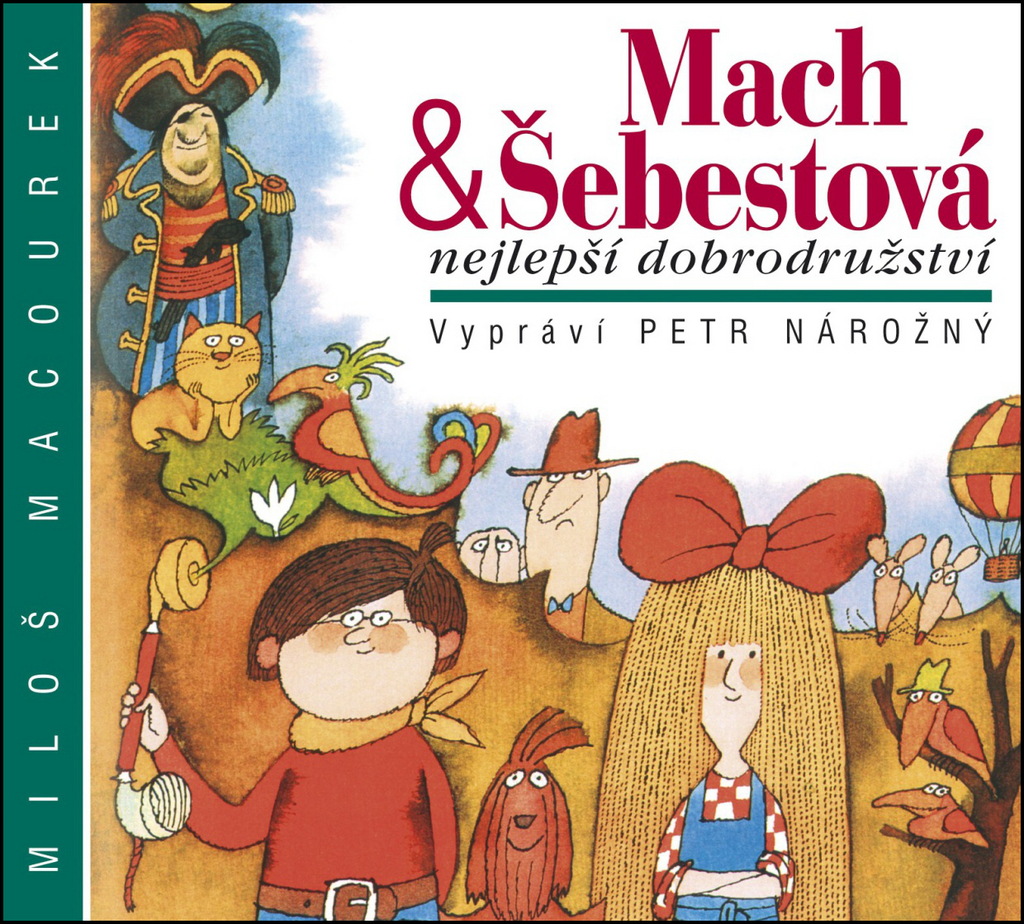 Mach a Šebestová Nejlepší dobrodružství - Miloš Macourek