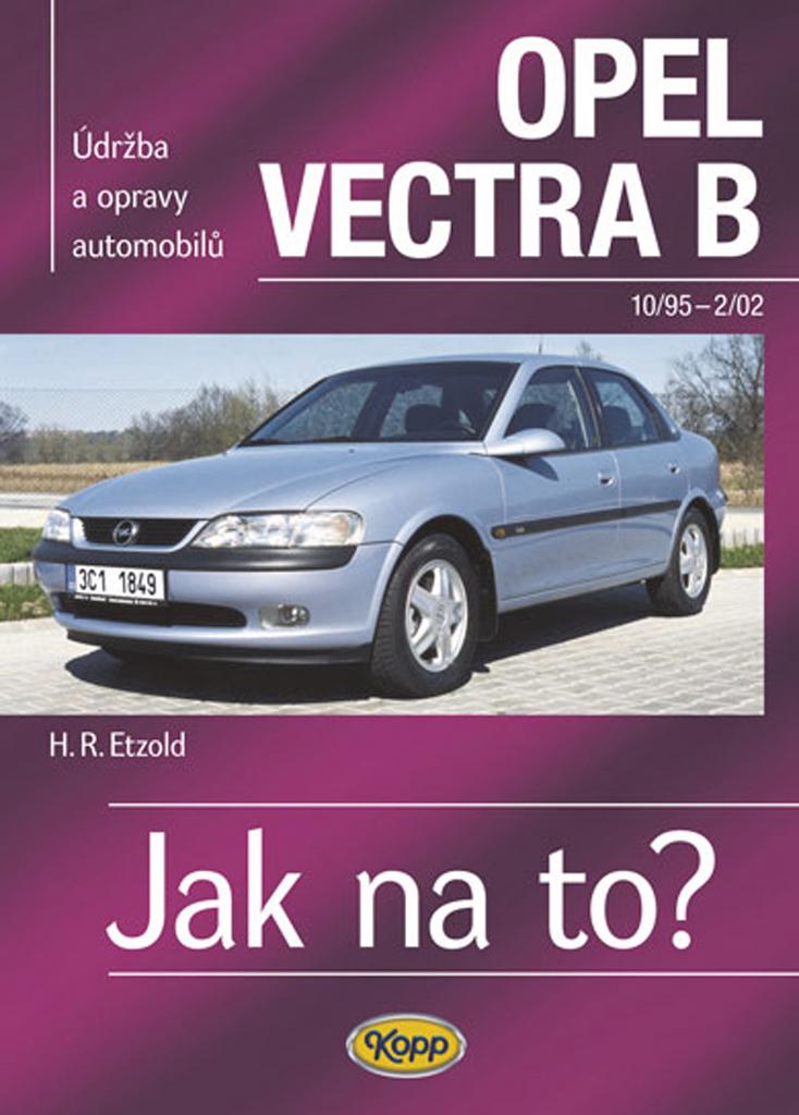 Opel Vectra B 10/95 - 2/02 - Hans-Rüdiger Etzold