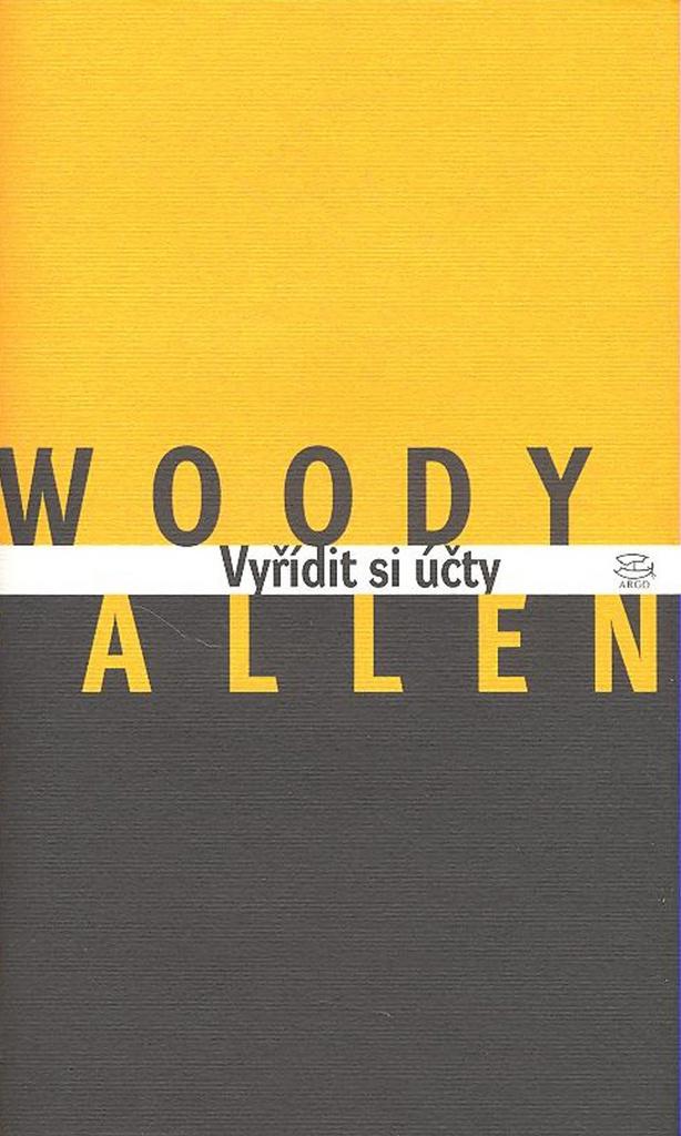 Vyřídit si účty - Woody Allen