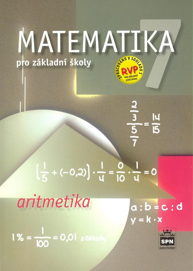 Matematika 7 pro základní školy Aritmetika - Zdeněk Půlpán