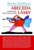 Abeceda lásky - Blanka Stehlíková