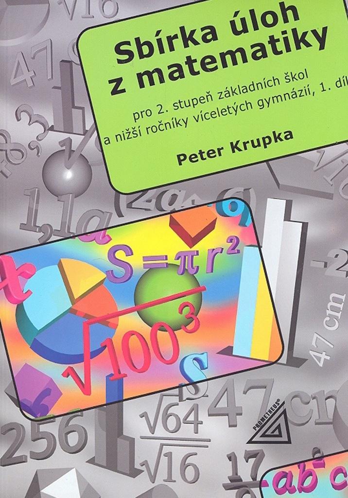 Sbírka úloh z matematiky 1.díl - Petr Krupka