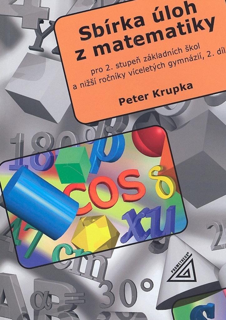 Sbírka úloh z matematiky 2.díl - Petr Krupka