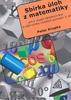 Sbírka úloh z matematiky 2.díl, Pro 2.stupeň základních škol a nižší ročníky víceletých gymnázií
