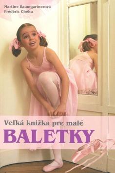 Veľká kniha pre malé baletky