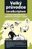 Velký průvodce JavaScriptem, tvorba interaktivních webových stránek v praxi
