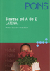 Slovesa od A do Z Latina, Přehled časování v tabulkách