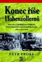 Konec říše Hohenzollernů, Politika císařského Německa vůči carskému Sovětskému Rusku 1914-1917,1918