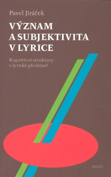 Význam a subjektivita v lyrice