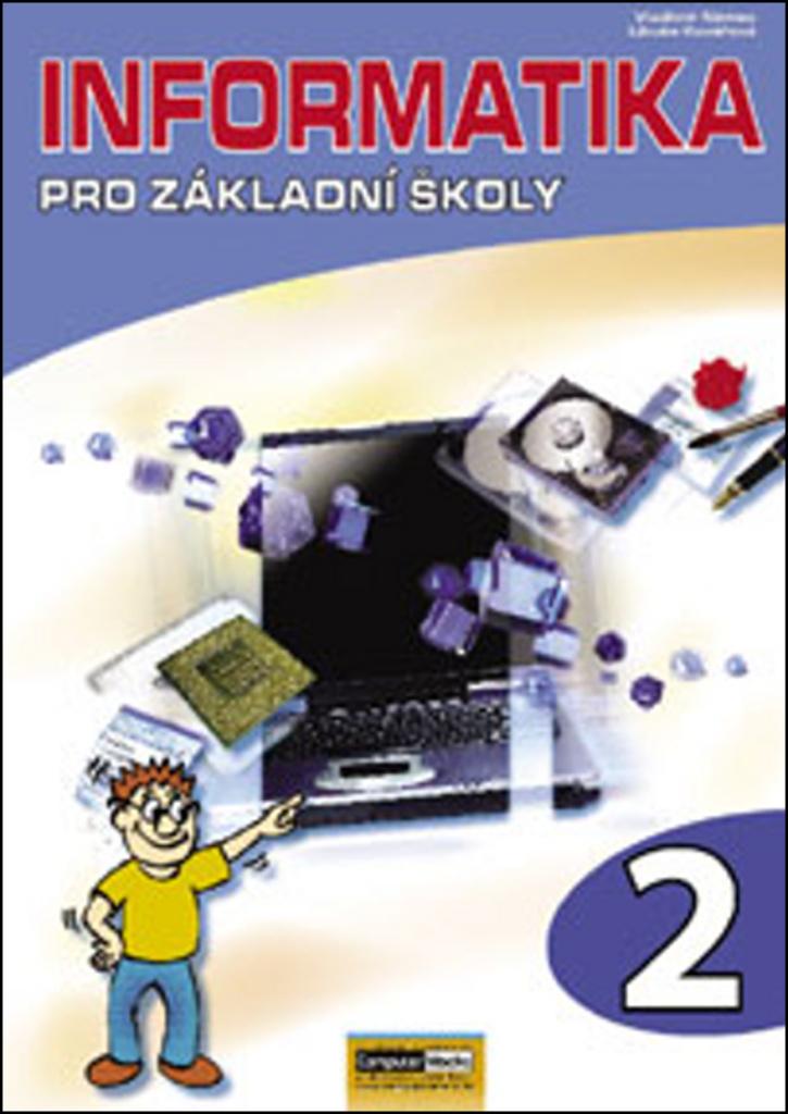 Informatika pro základní školy 2 - Libuše Kovářová