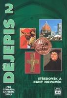Dějepis 2 pro gymnázia a střední školy, Středověk a raný novověk