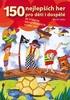 150 nejlepších her pro děti i dospělé - Martin Gato