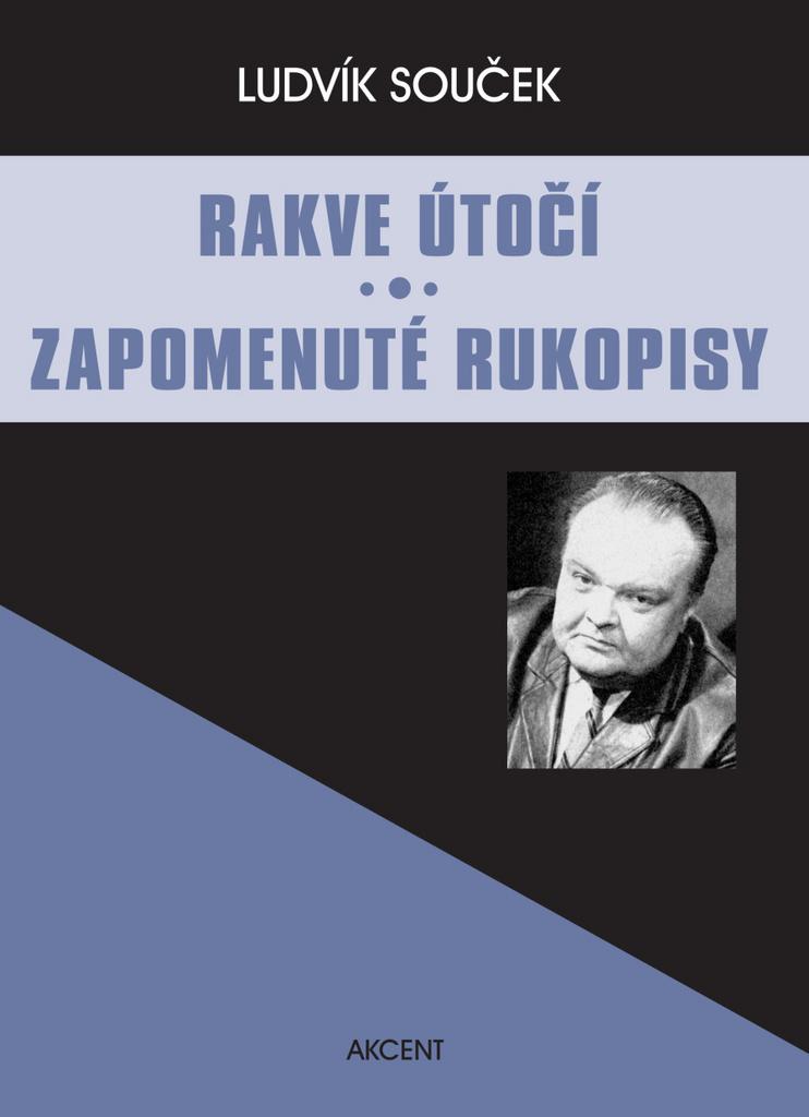 Rakve útočí Zapomenuté rukopisy - Ludvík Souček