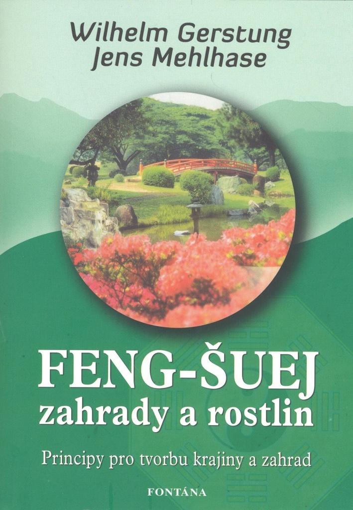 Feng-Šuej zahrady a rostlin - Jens Mehlhase