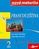 Francouzština Nová maturita 2, Písemná zkouška